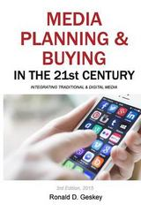 Media Planning and Buying in the 21st Century 3rd Edition 9781502358714 1502358719
