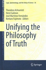 Unifying the Philosophy of Truth 1st Edition 9789401796736 9401796734