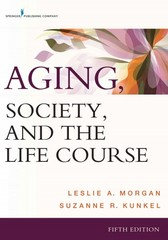 Aging, Society and the Life Course 5th Edition 9780826121721 0826121721