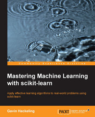 Mastering Machine Learning with scikit-learn 1st Edition 9781783988372 1783988371