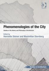 Phenomenologies of the City 1st Edition 9781317081340 131708134X