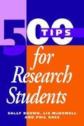 500 Tips for Research Students 0 9780749417673 0749417676