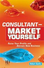 Consultant - Market Yourself 0 9780749436933 074943693X