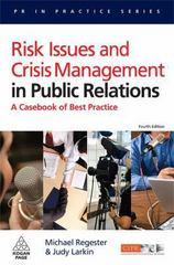 Risk Issues and Crisis Management in Public Relations 4th edition 9780749451073 0749451076