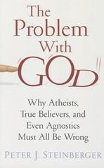 The Problem with God 1st Edition 9780231163552 023116355X