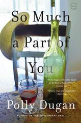 So Much a Part of You 1st Edition 9780316320290 0316320293