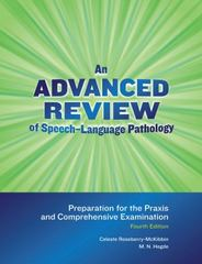 An Advanced Review of Speech-Language Pathology 4th Edition 9781416406860 1416406867