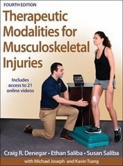 Therapeutic Modalities for Musculoskeletal Injuries 4th Edition 9781450469012 1450469019