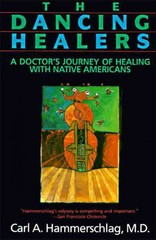 The Dancing Healers 1st Edition 9781889166353 1889166359