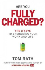 Are You Fully Charged? 1st Edition 9781939714039 1939714036