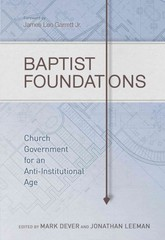 Baptist Foundations 1st Edition 9781433681042 1433681048