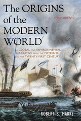 The Origins of the Modern World 3rd Edition 9781442212404 1442212403
