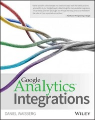 Google Analytics Integrations 1st Edition 9781119053132 1119053137