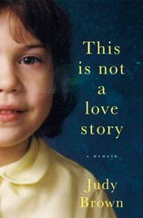 This Is Not a Love Story 1st Edition 9780316400725 0316400726