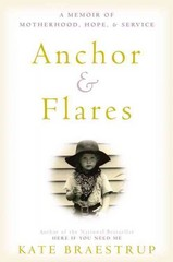 Anchor and Flares 1st Edition 9780316373784 0316373788