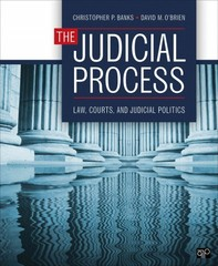 The Judicial Process 1st Edition 9781483317007 1483317005