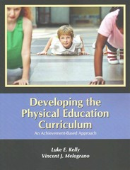 Developing the Physical Education Curriculum 1st Edition 9781478627647 1478627646