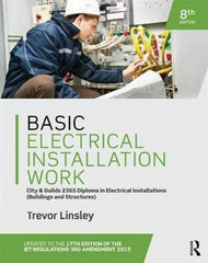 Basic Electrical Installation Work 2365 Edition 8th Edition 9781138848849 1138848840