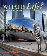 What is Life 3rd Edition 9781464135958 1464135959