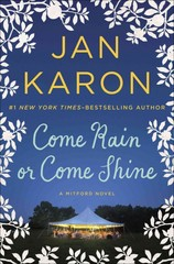 Come Rain or Come Shine 1st Edition 9780399167454 0399167455