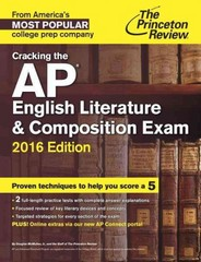 Cracking the AP English Literature & Composition Exam, 2016 Edition 1st Edition 9780804126175 0804126178