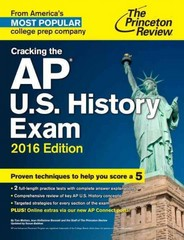 Cracking the AP U.S. History Exam, 2016 Edition 1st Edition 9780804126274 0804126275