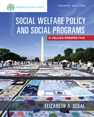 Empowerment Series: Social Welfare Policy and Social Programs 4th Edition 9781305101920 1305101928