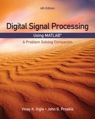 Digital Signal Processing Using MATLAB 4th Edition 9781337026123 1337026123