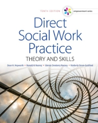Empowerment Series: Direct Social Work Practice 10th Edition 9781305633803 1305633806