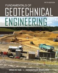 Fundamentals of Geotechnical Engineering 5th Edition 9781305635180 1305635183