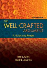The Well-Crafted Argument 6th Edition 9781305634121 1305634128