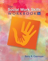 The Social Work Skills Workbook 8th Edition 9781305633780 1305633784