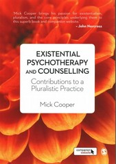 Existential Psychotherapy and Counselling 1st Edition 9781446201312 1446201317