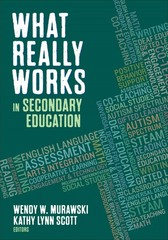 What Really Works in Secondary Education 1st Edition 9781483386652 1483386651