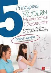 5 Principles of the Modern Mathematics Classroom 1st Edition 9781506322988 1506322980