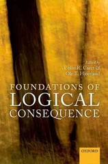 Foundations of Logical Consequence 1st Edition 9780191024801 0191024805