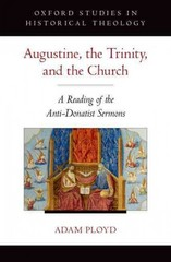 Augustine, the Trinity, and the Church 1st Edition 9780190212049 0190212047