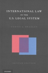 International Law in the U.S. Legal System 2nd Edition 9780190217778 0190217774