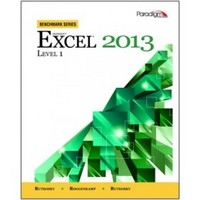 Microsoft Excel 2013 Level 1 with data files CD (Benchmark Series) 1st Edition 9780763853907 0763853909