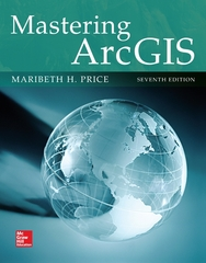 Mastering ArcGIS 7th Edition 9780078095146 007809514X