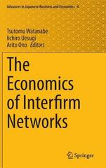 The Economics of Interfirm Networks 1st Edition 9784431553908 4431553908