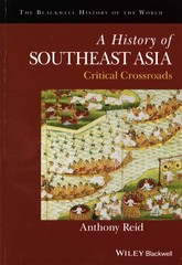 A History of Southeast Asia 1st Edition 9781118513002 1118513002