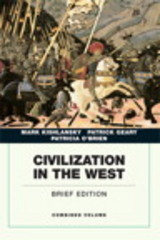 Civilization in the West, Combined Volume 1st Edition 9780134056715 013405671X