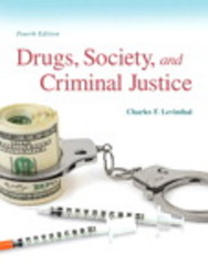 Drugs, Society and Criminal Justice 4th Edition 9780133802580 0133802582