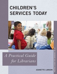 Children's Services Today 1st Edition 9780810891326 0810891328