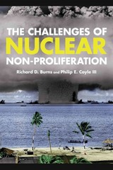 The Challenges of Nuclear Non-Proliferation 1st Edition 9781442223769 1442223766