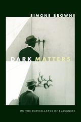 Dark Matters 1st Edition 9780822359388 0822359383