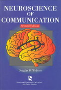 Neuroscience of Communication 2nd Edition 9781565939851 1565939859