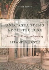 Understanding Architecture 2nd edition 9780813390451 0813390451