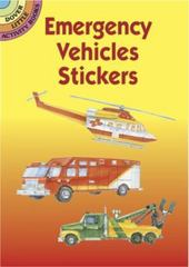Emergency Vehicles Stickers 0 9780486430096 048643009X